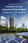 Image for Sustainable communities design handbook: green engineering, architecture, and technology