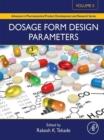 Image for Dosage form design parameters. : Volume II