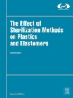 Image for The effect of sterilization on plastics and elastomers