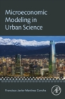 Image for Microeconomic modeling in urban science