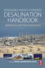 Image for Renewable energy powered desalination handbook: application and thermodynamics