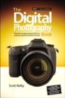 Image for The digital photography book: the step-by-step secrets for how to make your photos look like the pros'!. : Part 1