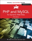 Image for PHP and MySQL for Dynamic Web Sites: Visual QuickPro Guide