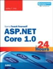 Image for ASP.NET Core 1.0 in 24 hours, Sams teach yourself