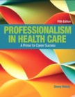 Image for Professionalism in Health Care