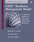 Image for CERT Resilience Management Model (CERT-RMM) (paperback) : A Maturity Model for Managing Operational Resilience