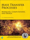 Image for Mass Transfer Processes: Modeling, Computations, and Design