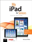 Image for My iPad for seniors.