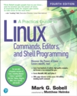 Image for Practical Guide to Linux Commands, Editors, and Shell Programming