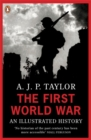 Image for The First World War  : an illustrated history