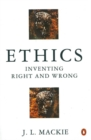 Image for Ethics  : inventing right and wrong