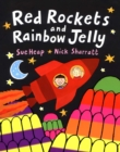 Image for Red rockets and rainbow jelly