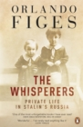 Image for The whisperers  : private life in Stalin's Russia