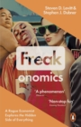 Image for Freakonomics  : a rogue economist explores the hidden side of everything