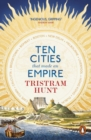 Image for Ten cities that made an empire