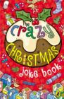 Image for The crazy cracking Christmas joke book