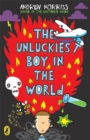 Image for The unluckiest boy in the world