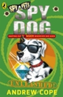 Image for Spy dog unleashed!