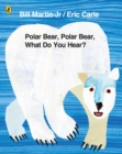 Image for Polar bear, polar bear, what do you hear?