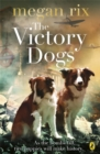 Image for The victory dogs