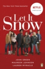 Image for Let it snow: three holiday romances