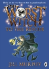 Image for The worst witch to the rescue
