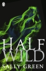 Image for Half wild