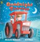 Image for Goodnight tractor