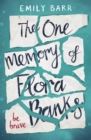 Image for The one memory of Flora Banks