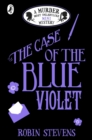 Image for The case of the blue violet