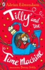 Image for Tilly and the time machine