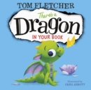 Image for There's a dragon in your book