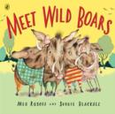 Image for Meet wild boars