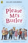Image for Please Mrs Butler
