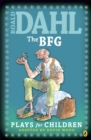 Image for Roald Dahl's The BFG: plays for children