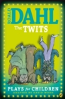 Image for Roald Dahl's The Twits: plays for children