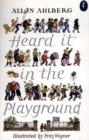 Image for Heard it in the playground