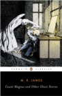 Image for Count Magnus and other ghost stories  : the complete ghost stories of M.R. JamesVol. 1