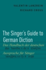 Image for The singer's guide to German diction