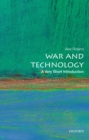 Image for War and Technology: A Very Short Introduction