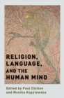 Image for Religion, language, and the human mind