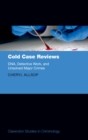 Image for Cold Case Reviews: DNA, Detective Work and Unsolved Major Crimes