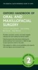 Image for Oxford Handbook of Oral and Maxillofacial Surgery