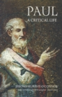 Image for Paul: A Critical Life