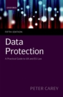 Image for Data Protection: A Practical Guide to UK and EU Law