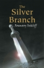 Image for The silver branch