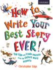 Image for How to write your best story ever!