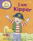 Image for I Am Kipper (Read with Biff, Chip and Kipper Level 2)