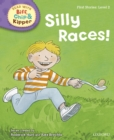 Image for Silly Races! (Read with Biff, Chip and Kipper Level 2)