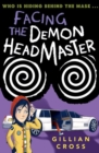 Image for Facing the demon headmaster